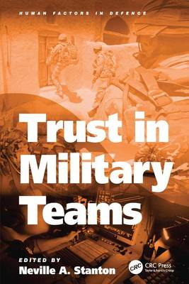 Trust in Military Teams by Professor Neville A. Stanton