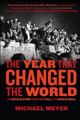 The Year That Changed the World by University Michael Meyer