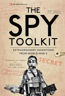 The Spy Toolkit by The National Archives