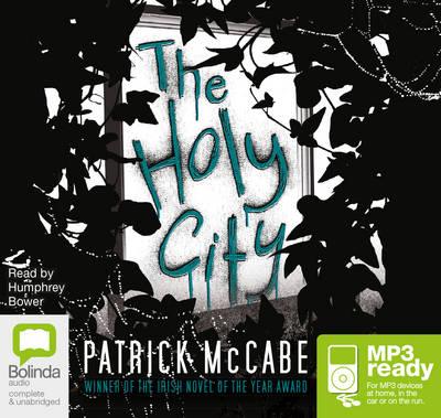 The Holy City by Patrick McCabe