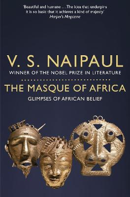 The Masque of Africa by V. S. Naipaul