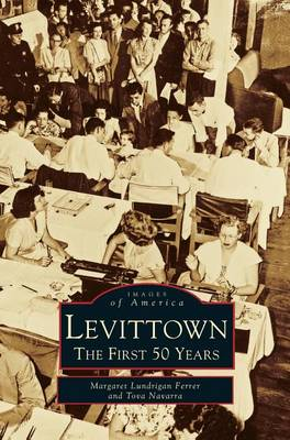 Levittown by Margaret Lundrigan Ferrer