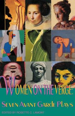 Women on the Verge by Rosette C. Lamont