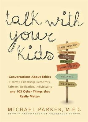 Talk With Your Kids by Michael Parker