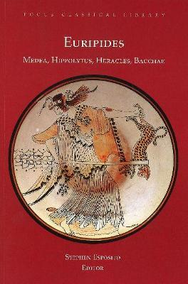 Medea, Hippolytus, Heracles, Bacchae book