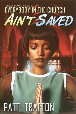 Everybody In The Church Ain't Saved book