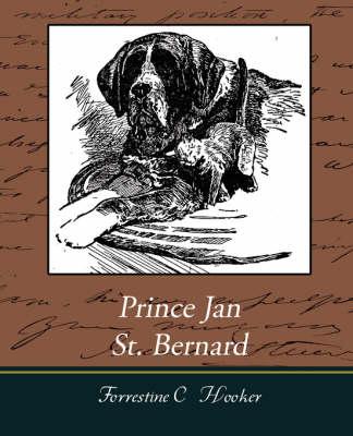 Prince Jan St. Bernard by The Late Forrestine C Hooker