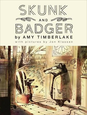 Skunk and Badger: Skunk and Badger 1 by Amy Timberlake