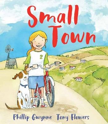 Small Town by Phillip Gwynne