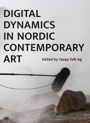 Digital Dynamics in Nordic Contemporary Art book