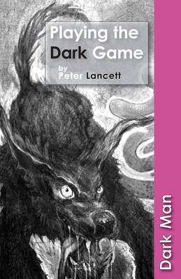Playing the Dark Game book