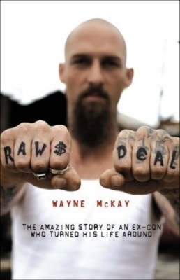 Raw Deal by Wayne McKay