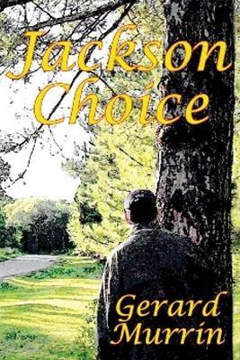 Jackson Choice by Gerard F. Murrin