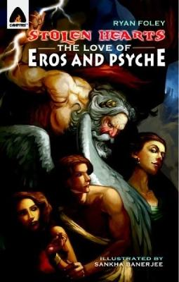 Stolen Hearts: The Love Of Eros And Psyche book