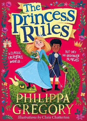 The Princess Rules by Philippa Gregory