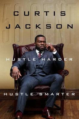 Hustle Harder, Hustle Smarter book