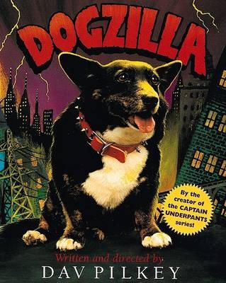 Dogzilla (digest) by Pilkey