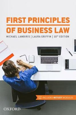 First Principles of Business Law by Michael Lambiris