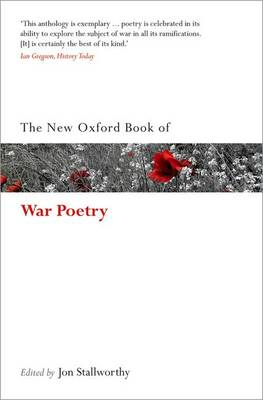 The New Oxford Book of War Poetry by Jon Stallworthy