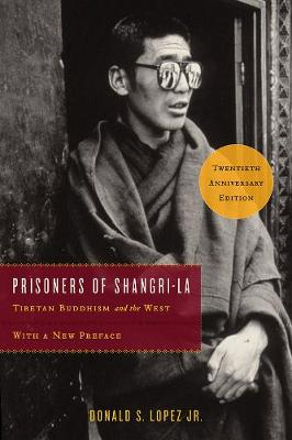 Prisoners of Shangri-La by Donald S. Lopez