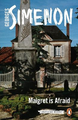 Maigret is Afraid: Inspector Maigret #42 by Georges Simenon