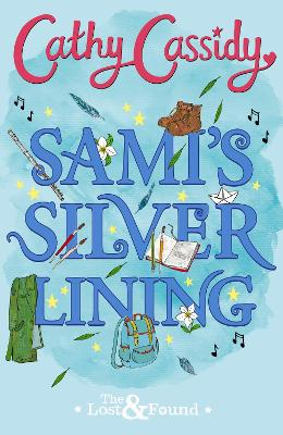 Sami's Silver Lining (The Lost and Found Book Two) by Cathy Cassidy