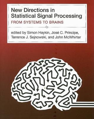 New Directions in Statistical Signal Processing by Simon Haykin