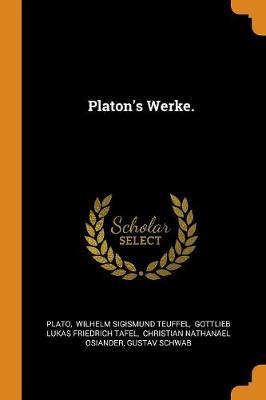 Platon's Werke. by Plato