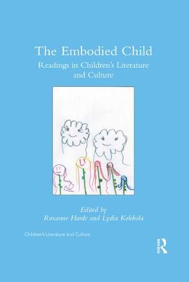 The Embodied Child: Readings in Children's Literature and Culture book