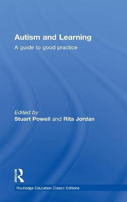 Autism and Learning by Stuart Powell