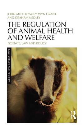 The Regulation of Animal Health and Welfare by John McEldowney