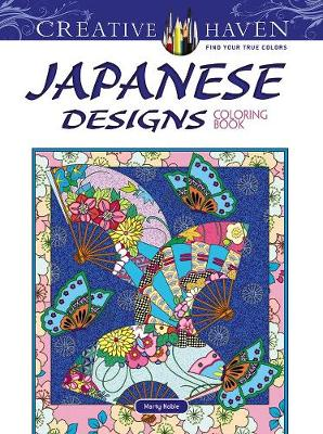 Creative Haven Japanese Designs Coloring Book by Marty Noble