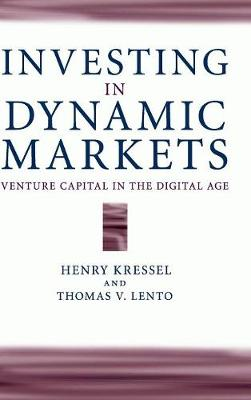 Investing in Dynamic Markets by Henry Kressel