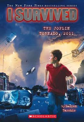 I Survived the Joplin Tornado, 2011 by Lauren Tarshis