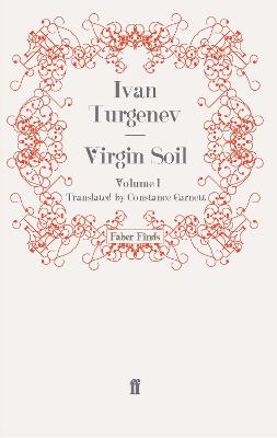 Virgin Soil: Volume 1 by Ivan Turgenev