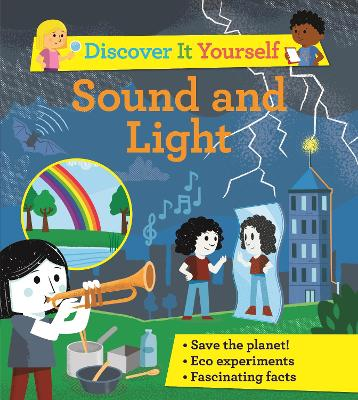 Discover It Yourself: Sound and Light book