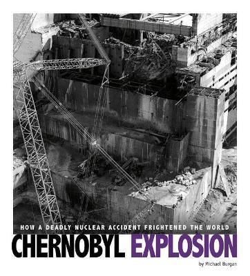 Chernobyl Explosion by Michael Burgan