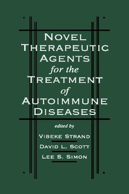Novel Therapeutic Agents for the Treatment of Autoimmune Diseases by Vibeke  Strand