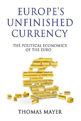 Europe's Unfinished Currency book