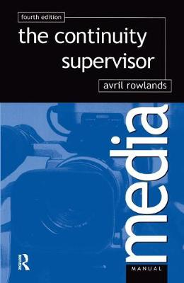 The Continuity Supervisor by Avril Rowlands