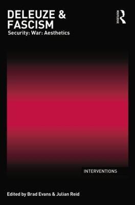 Deleuze & Fascism by Brad Evans