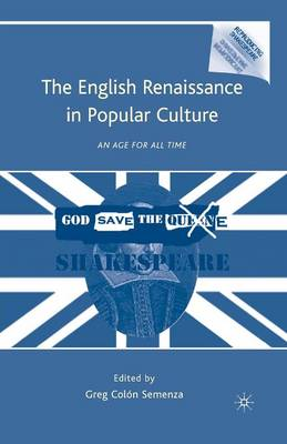 English Renaissance in Popular Culture by G. Semenza