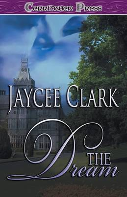 The Dream by Jaycee Clark
