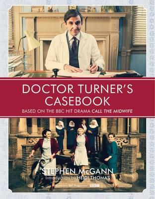 Doctor Turner's Casebook by Stephen McGann
