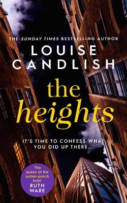 The Heights: The new edge-of-your-seat thriller from the #1 bestselling author of The Other Passenger by Louise Candlish
