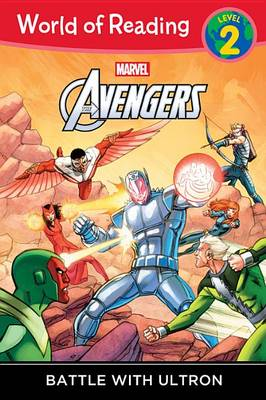 World of Reading: Avengers Battle with Ultron by Marvel Book Group
