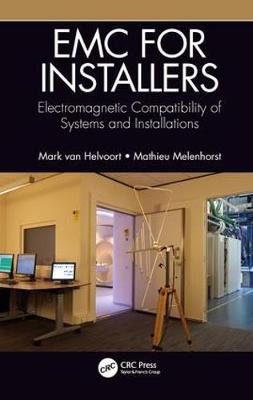 EMC for Installers: Electromagnetic Compatibility of Systems and Installations book