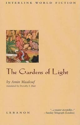 The Gardens of Light by Amin Maalouf