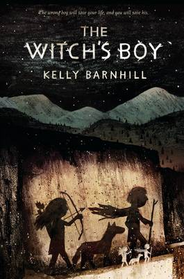 Witch's Boy by Kelly Barnhill