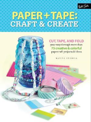 Paper & Tape: Craft & Create book